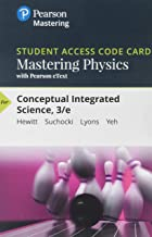 Mastering Physics with Pearson eText -- Standalone Access Card -- for Conceptual Integrated Science (3rd Edition)