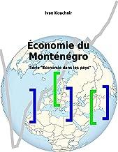 Économie du Monténégro (Economie dans les pays t. 148) (French Edition)
