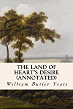 The Land of Heart's Desire (annotated)