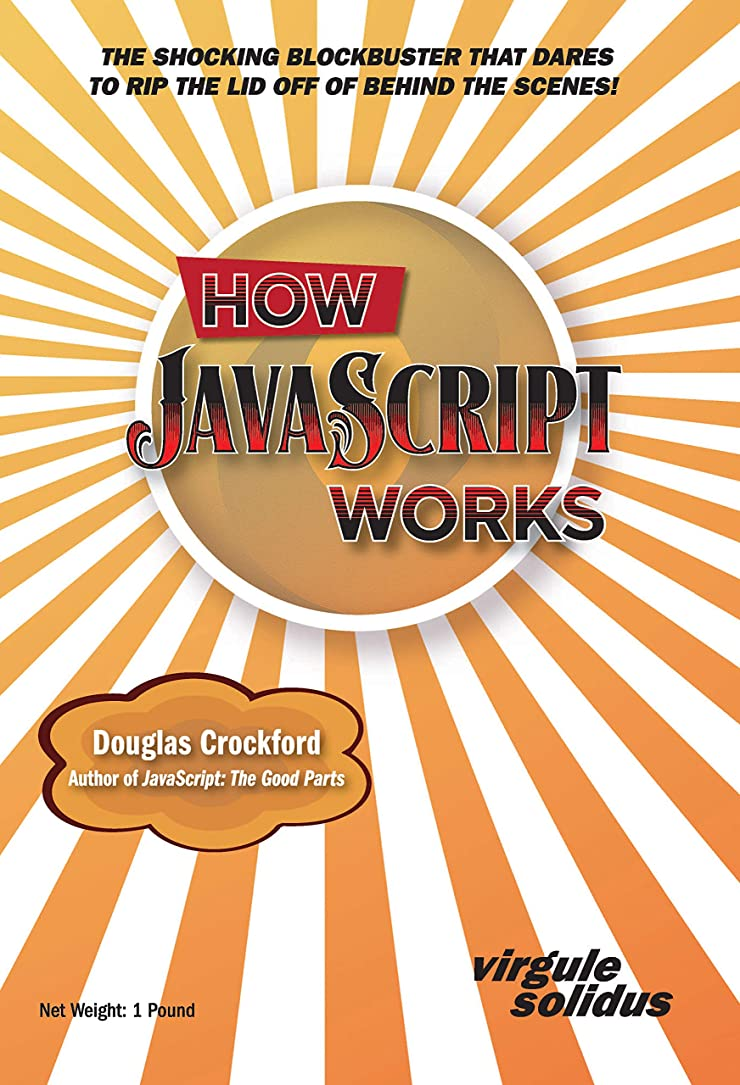 すでにディレクトリ化学者How JavaScript Works (English Edition)
