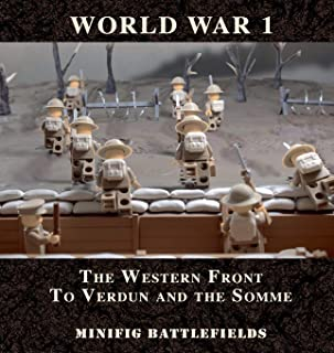 World War 1 - The Western Front to Verdun and the Somme