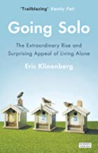 Going Solo by Eric Klinenberg (27-Feb-2014) Paperback