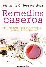 Remedios caseros / Handbook of Home Remedies: Sencillos consejos para prevenir y mejorar malestares o enfermedades. (Spanish Edition)
