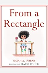 From a Rectangle: Teaching Small Children to Problem Solve, Draw, and Read (From a Shape Lizzy Book series 1) Kindle Edition