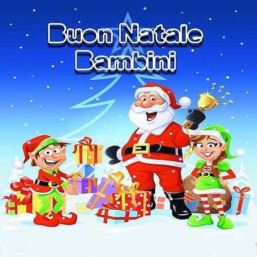 Buon Natale Per Bambini.Buon Natale Bambini Di Corale Teddy Bebe Su Amazon Music Amazon It