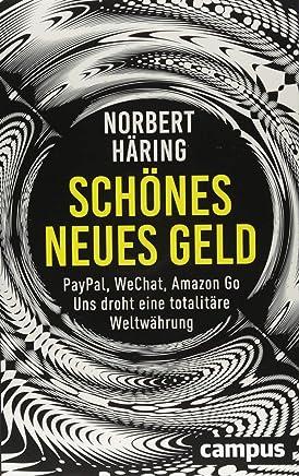Norbert H�ring: Sch�nes neues Geld