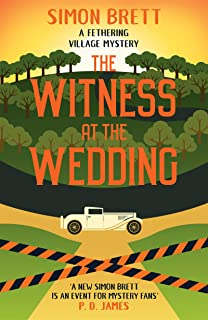 The Witness at the Wedding (Fethering Village Mysteries Book 6)