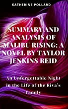 Summary and Analysis of Malibu Rising: A Novel by Taylor Jenkins Reid: An Unforgettable Night in the Life of the Riva's Fa...