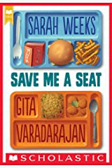 Save Me a Seat (Scholastic Gold) Kindle Edition