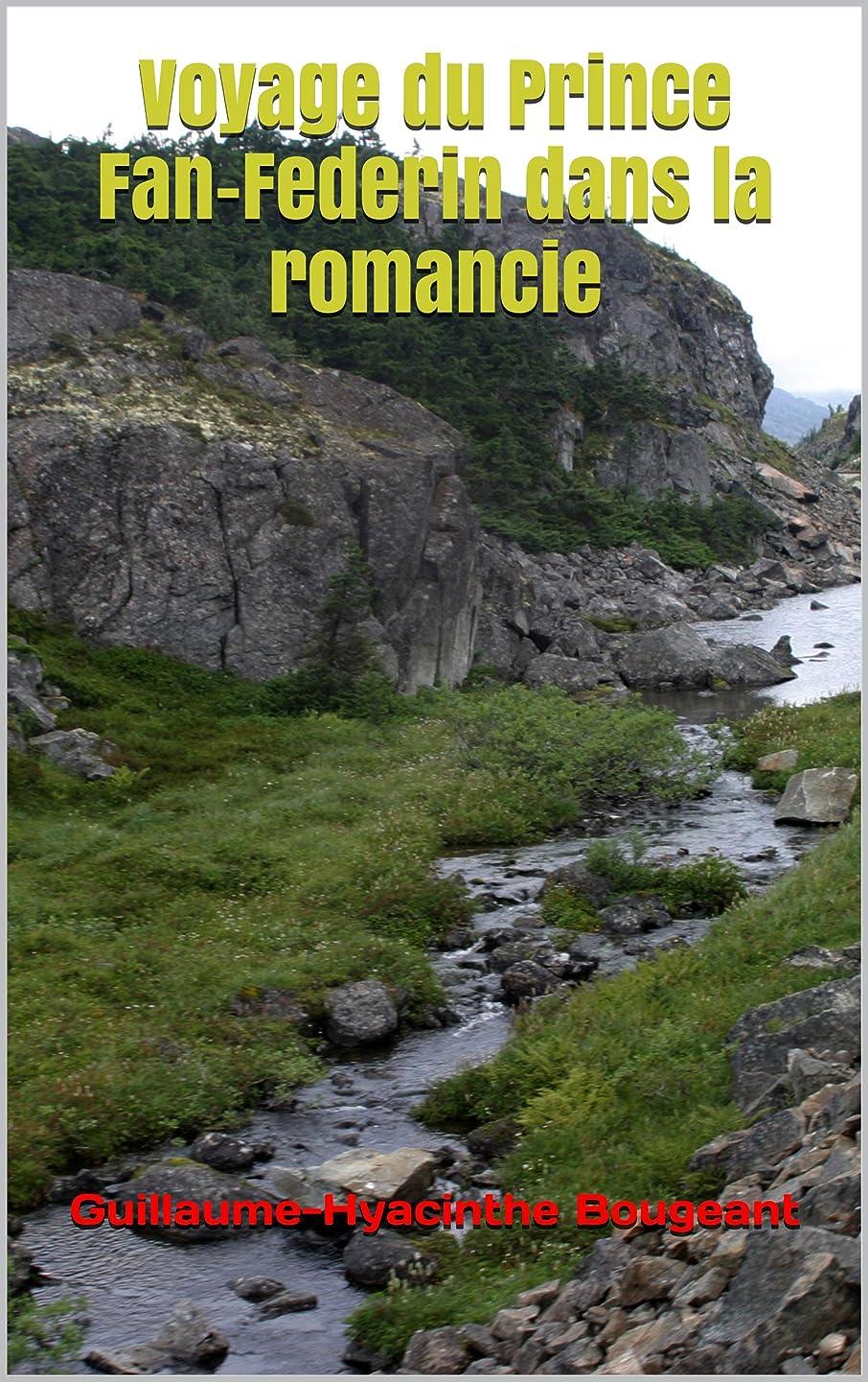 インスタンス祭り詩Voyage du Prince Fan-Federin dans la romancie (French Edition)