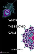 When The Beloved Calls (Envision Earth Media - Poetry Book 1)