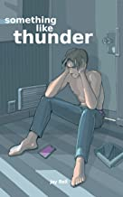 Something Like Thunder (Something Like... Book 6)