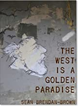 The West is a Golden Paradise