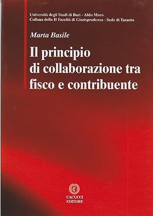 Il principio di collaborazione tra fisco e contribuente