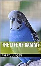 THE LIFE OF SAMMY
