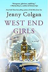 West End Girls: A Novel Kindle Edition