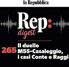 Il duello M5S-Casaleggio, i casi Conte e Raggi: Rep digest 265