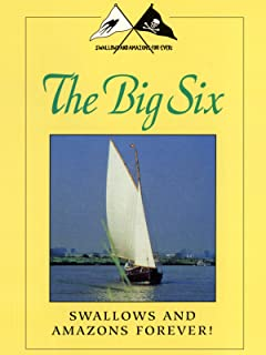 Swallows and Amazons Forever! The Big Six