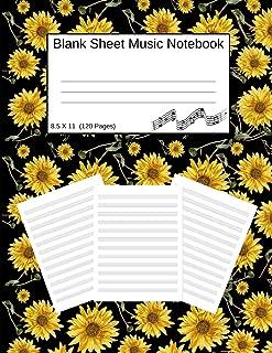 Blank Sheet Music Notebook: Manuscript Staff Paper Sunflowers Black (8.5 X 11) 120 Pages