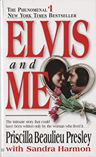 Elvis and Me: The True Story of the Love Between Priscilla Presley and the King of Rock N' Roll
