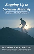 Stepping up to Spiritual Maturity: The Stages of Faith Development