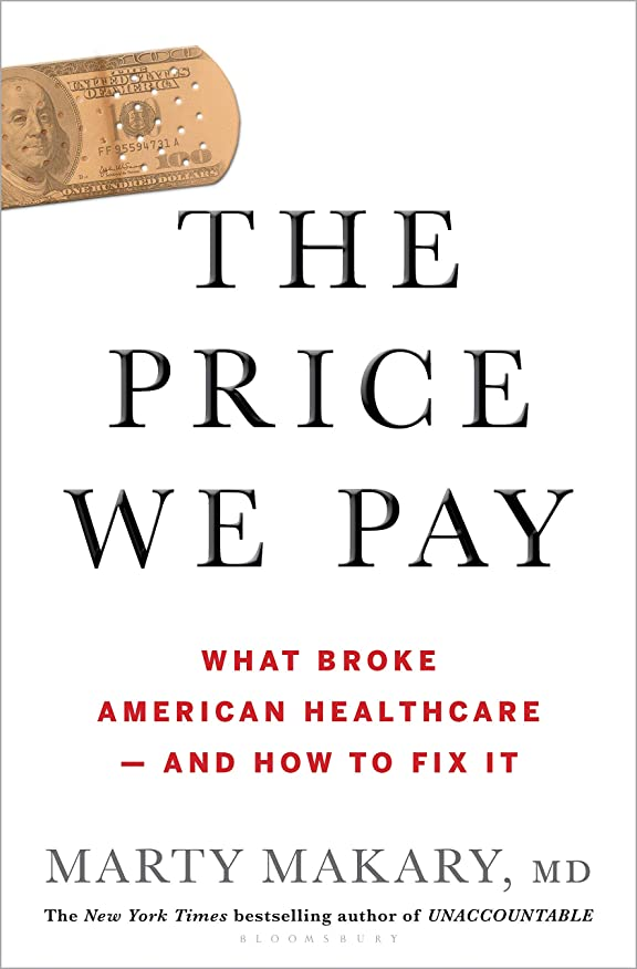 ステップ海藻無意識The Price We Pay: What Broke American Health Care--and How to Fix It (English Edition)