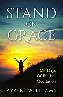 Stand On Grace: 28 Days of Biblical Meditation