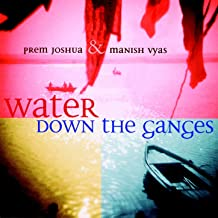 Best water down the ganges mp3 Reviews