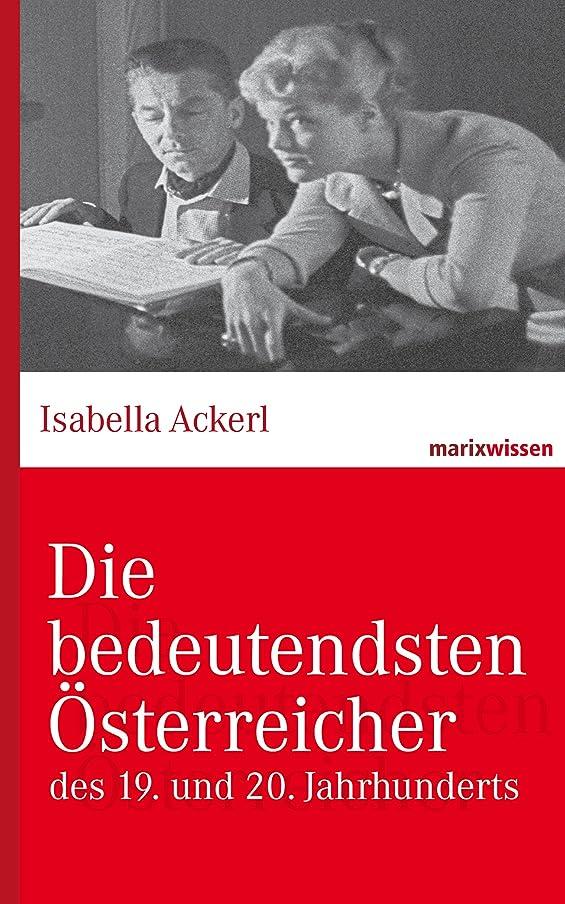 コンドームボックスアスレチックDie bedeutendsten ?sterreicher: des 19. und 20. Jahrhunderts (marixwissen) (German Edition)