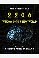 2206 : Window Onto A New World (The Threshold Book 1) Kindle Edition