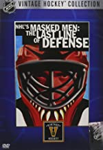 NHL's Masked Men: The Last Line of Defense