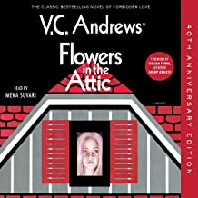 Flowers in the Attic: 40th Anniversary Edition