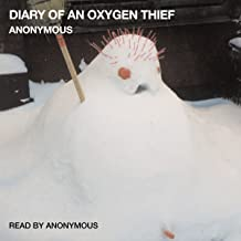 Best the diary of an oxygen thief audio Reviews