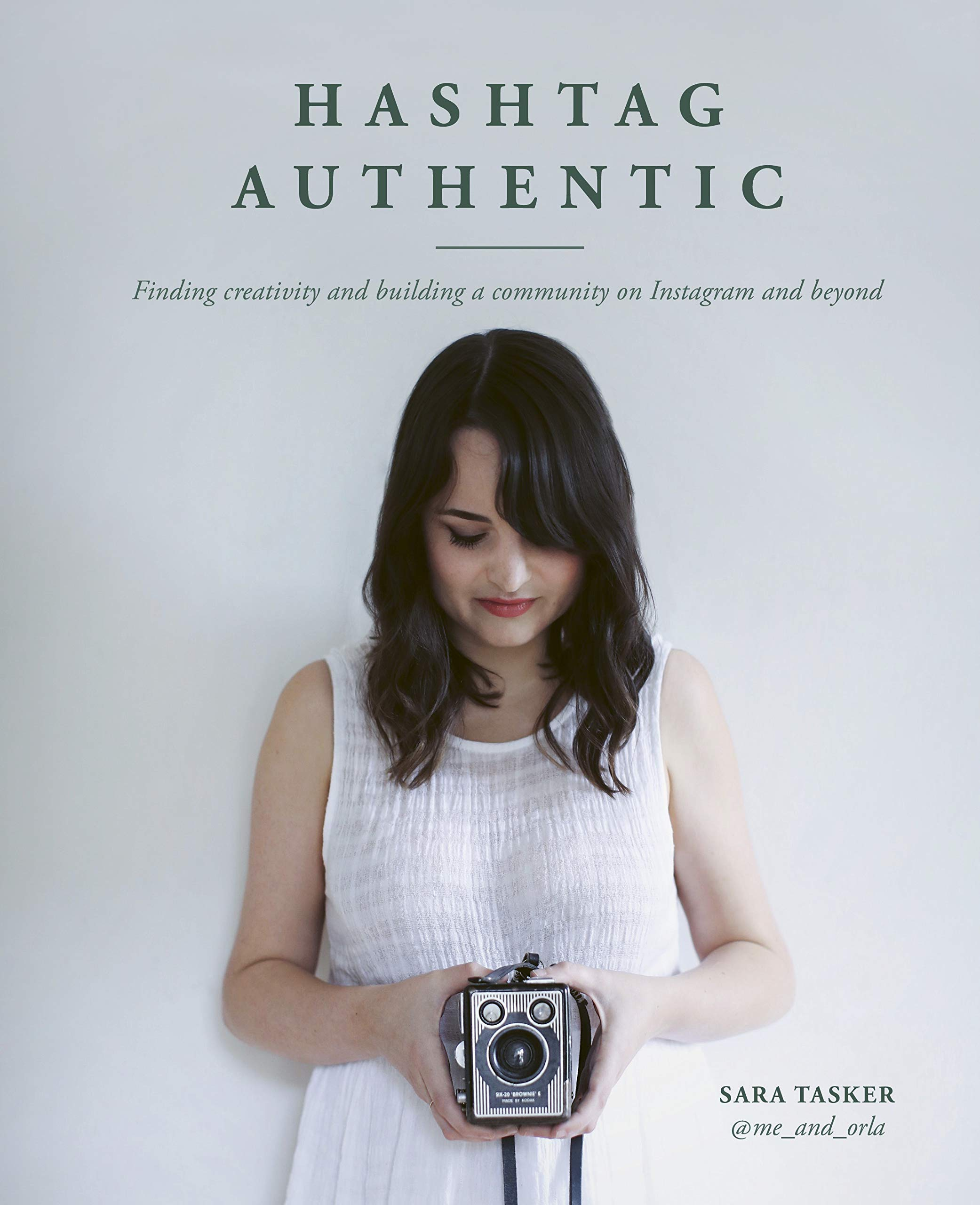 Image OfHashtag Authentic: Finding Creativity And Building A Community On Instagram And Beyond