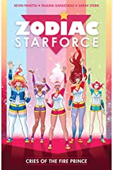 Zodiac Starforce Volume 2: Cries of the Fire Prince (English Edition) Format Kindle