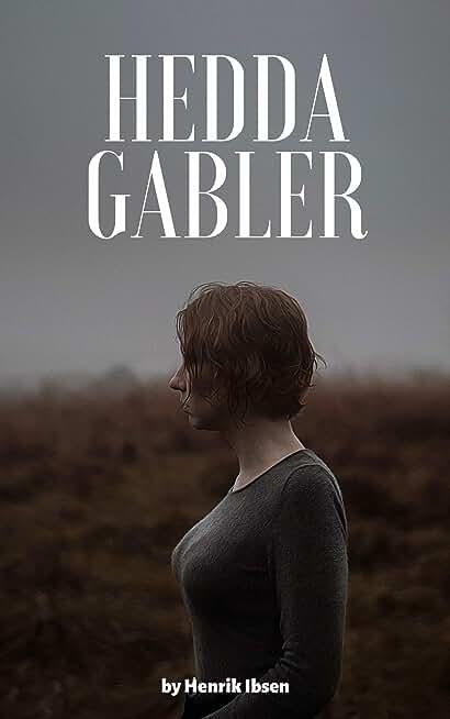 Hedda Gabler (English Edition)
