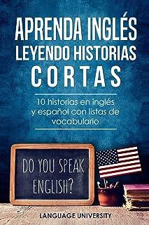 comprar comparacion Aprenda inglés leyendo historias cortas: 10 historias en inglés y español con listas de vocabulario