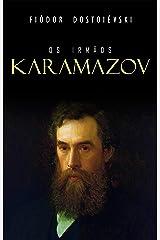 Os Irmãos Karamazov eBook Kindle