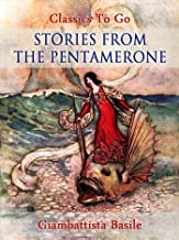 Stories from the Pentamerone (Classics To Go)