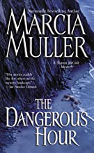 The Dangerous Hour (A Sharon McCone Mystery Book 22)