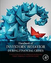 Handbook of Investors' Behavior during Financial Crises (English Edition)