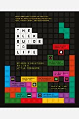 The Geek Guide To Life (English Edition) eBook Kindle