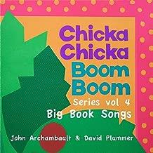 Chicka Chicka Boom Boom Series Vol 4 - Big Book Songs