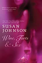 Wine, Tarts, & Sex (Berkley Sensation)