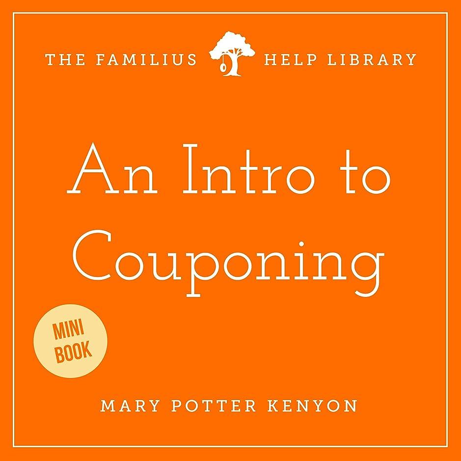 銅非互換課税An Intro to Couponing (English Edition)