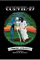 CORVID-19: A RavenCon Anthology Kindle Edition