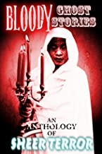 Bloody Ghost Stories