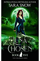 Luna Chosen: Book 5 of the Luna Rising Series (A Paranormal Shifter Romance Series) (English Edition) Format Kindle