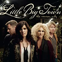Best little big town - the reason why Reviews