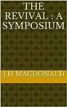 The revival : a symposium